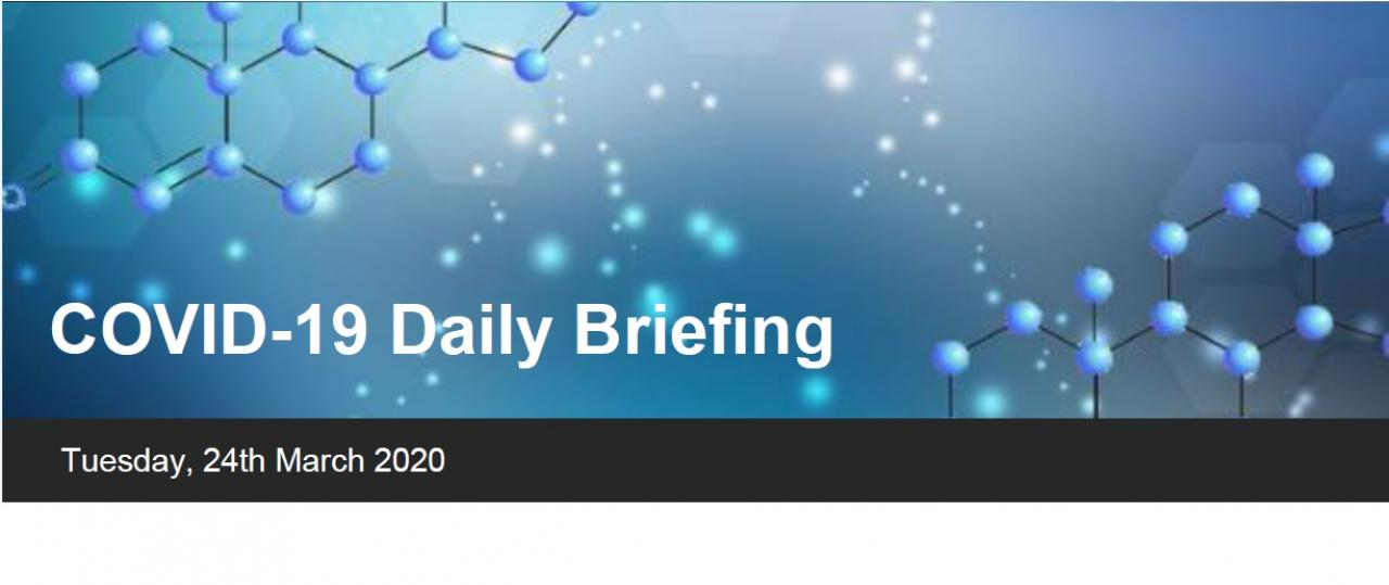 COVID-19 Daily Briefing 25 March 2020